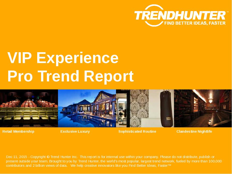 VIP Experience Trend Report Research