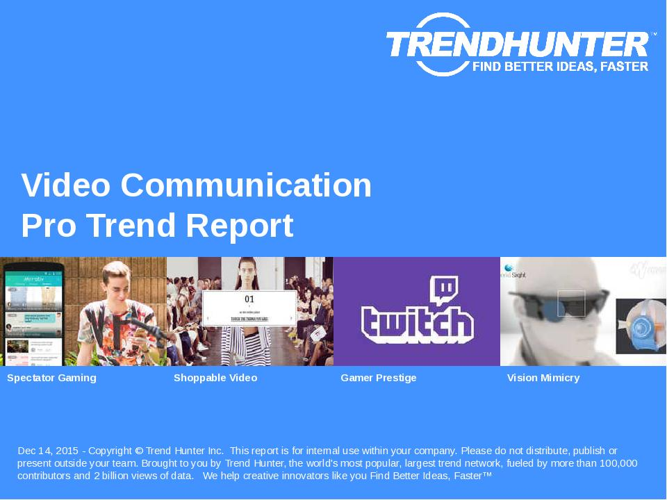 Video Communication Trend Report Research