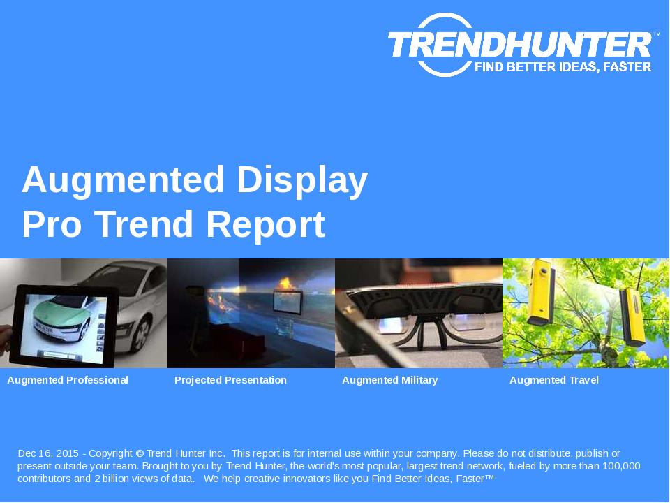 Augmented Display Trend Report Research