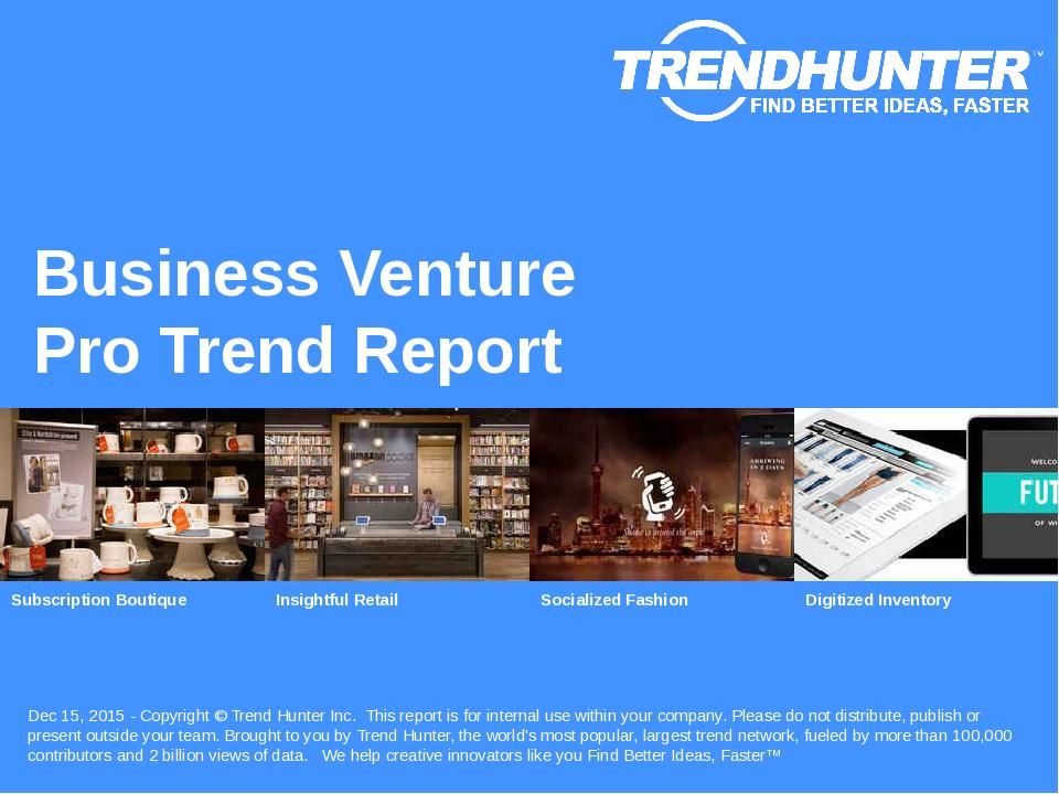 Business Venture Trend Report Research