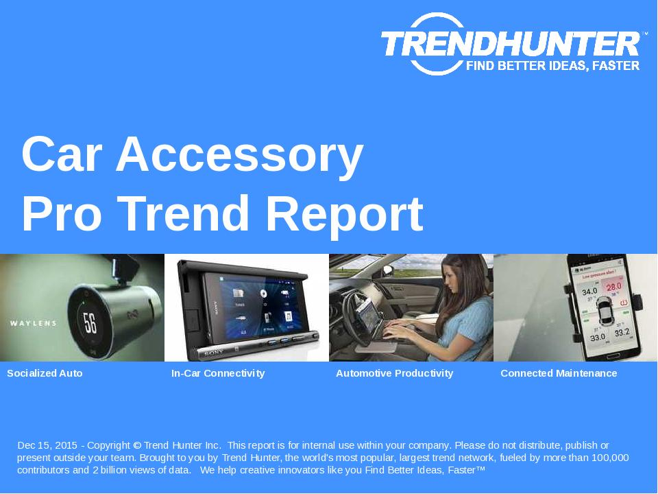 Car Accessory Trend Report Research