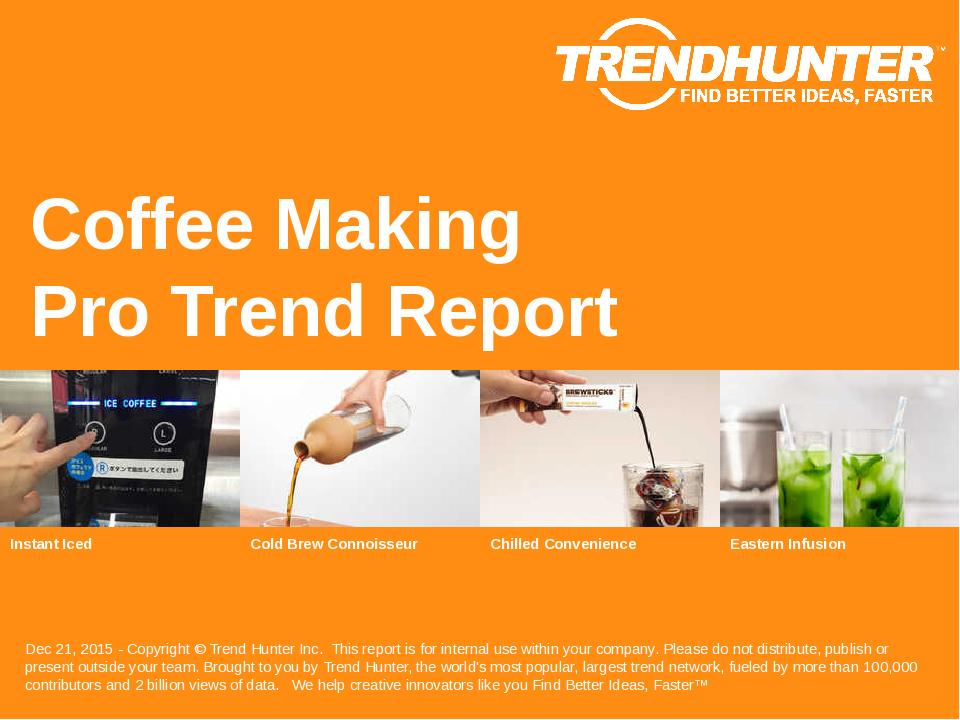 Coffee Making Trend Report Research