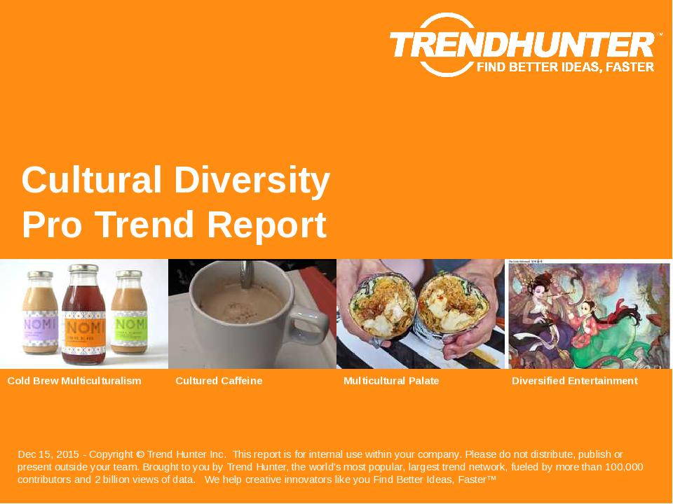 Cultural Diversity Trend Report Research