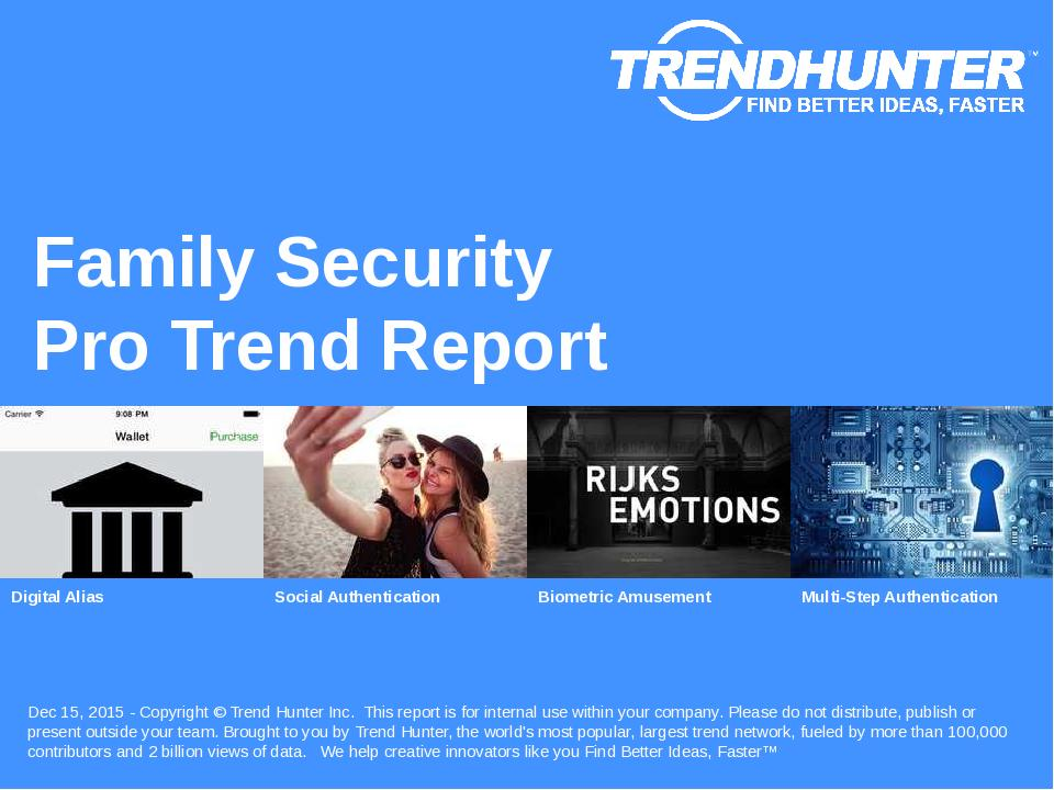 Family Security Trend Report Research