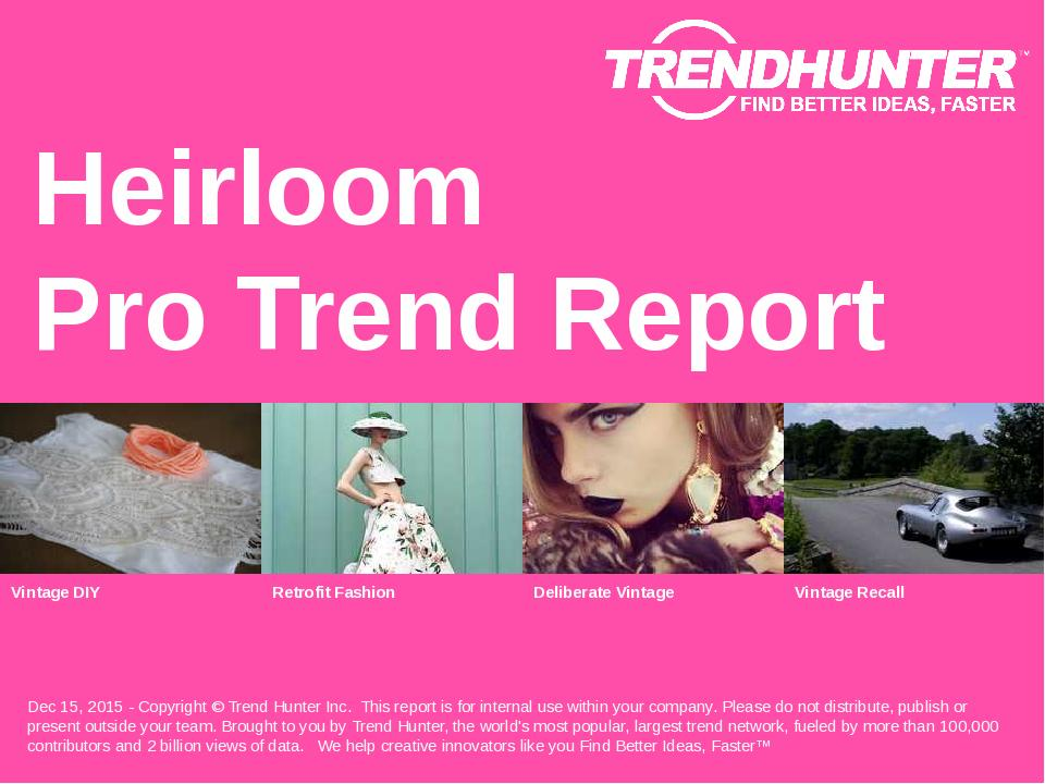 Heirloom Trend Report Research
