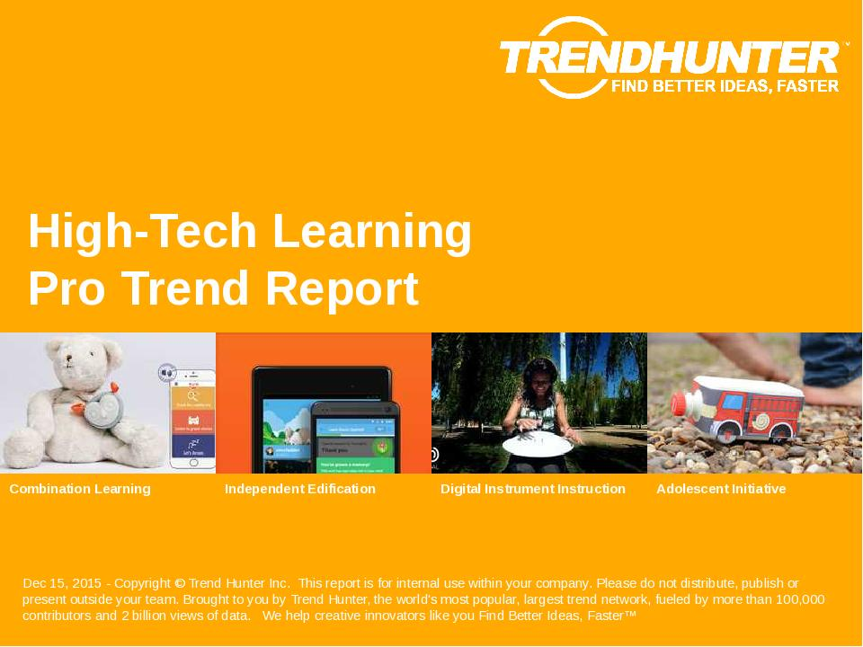 High-Tech Learning Trend Report Research