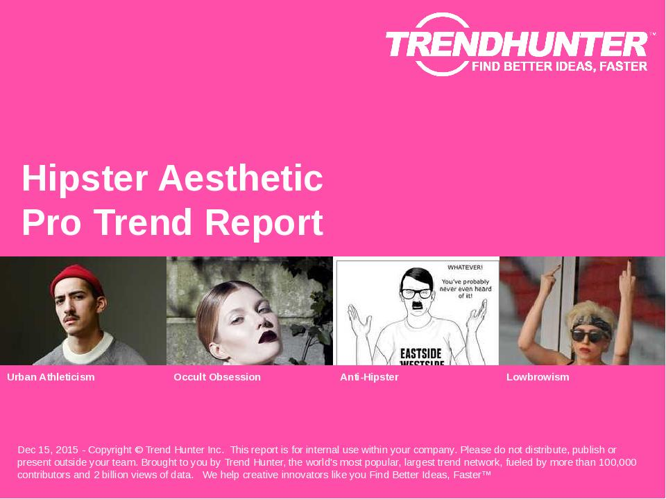 Hipster Aesthetic Trend Report Research
