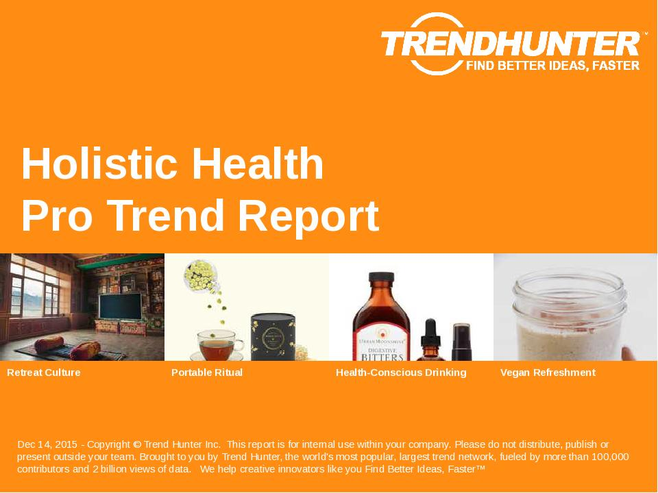 Holistic Health Trend Report Research