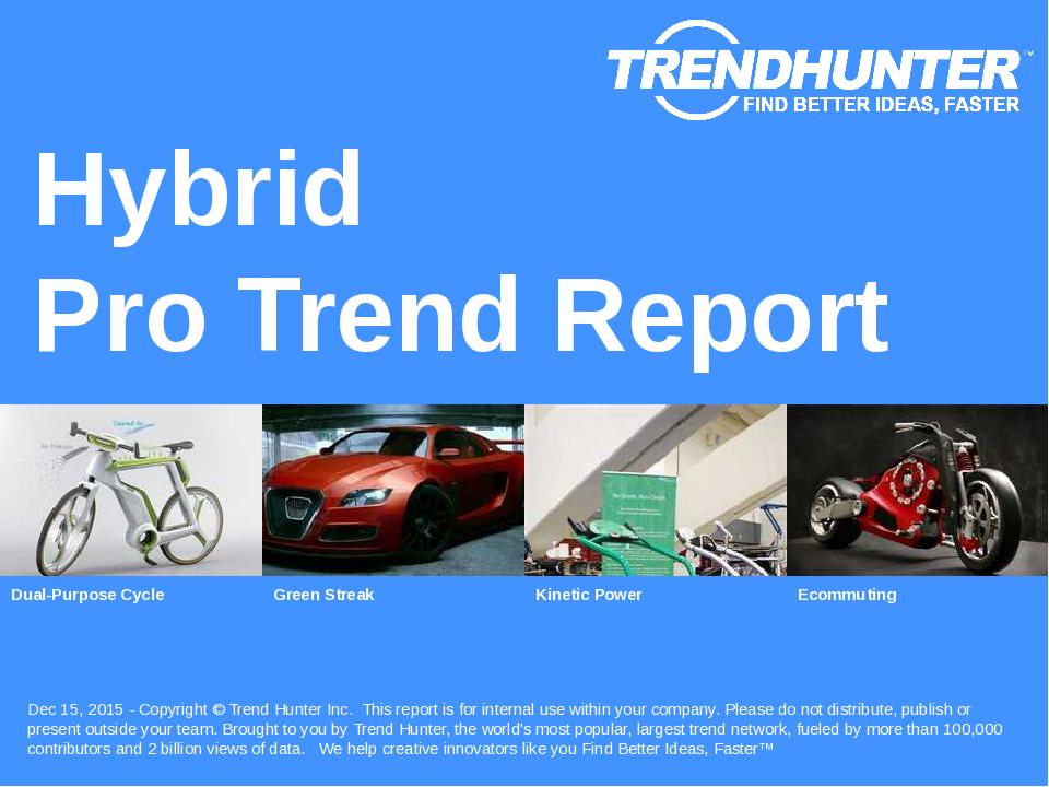 Hybrid Trend Report Research
