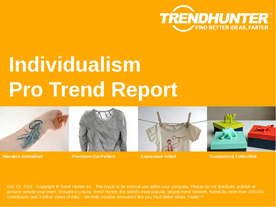 Individualism Trend Report Research