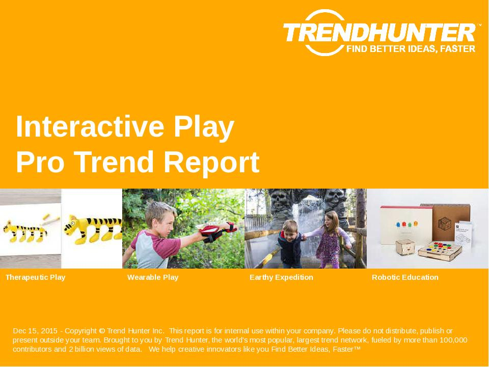 Interactive Play Trend Report Research