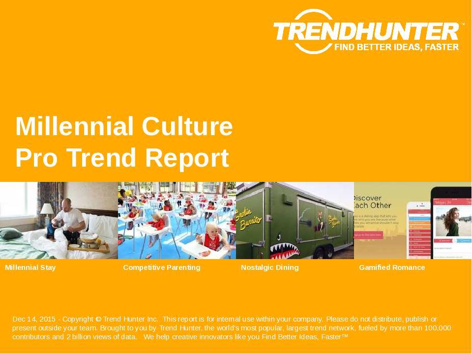 Millennial Culture Trend Report Research
