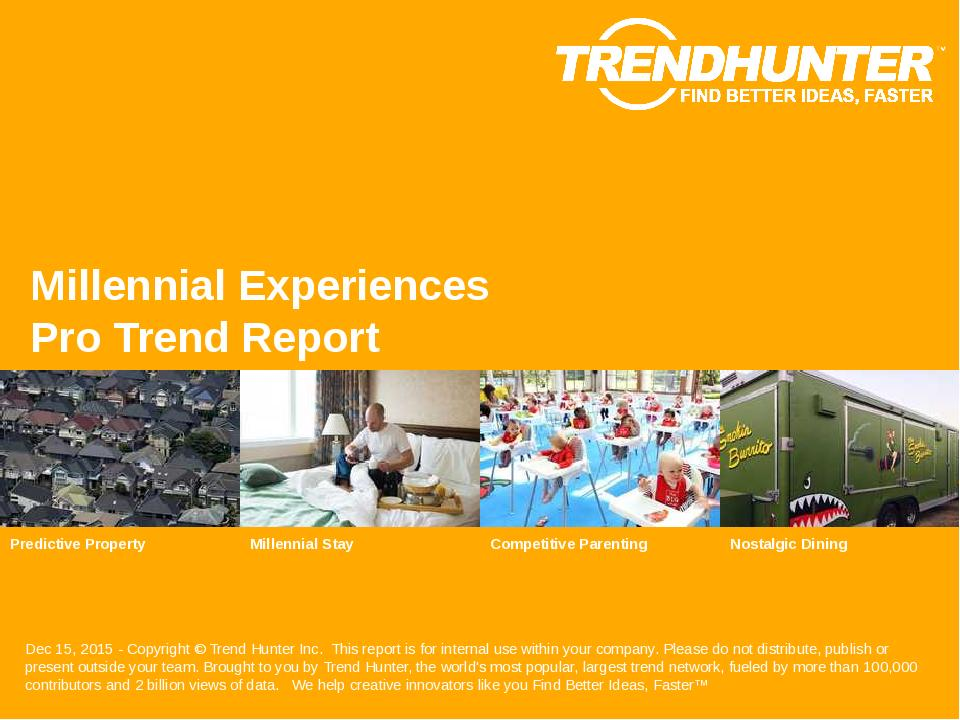 Millennial Experiences Trend Report Research