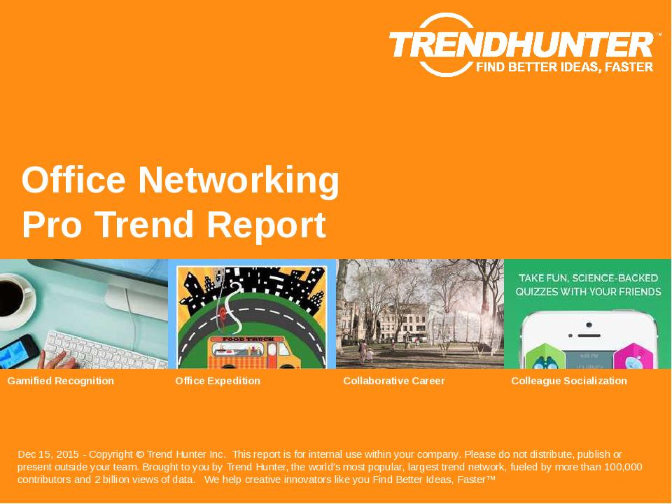 Office Networking Trend Report Research