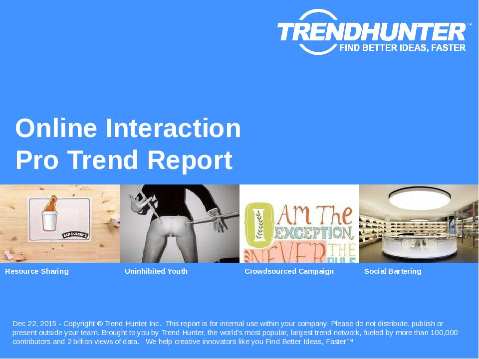 Online Interaction Trend Report Research