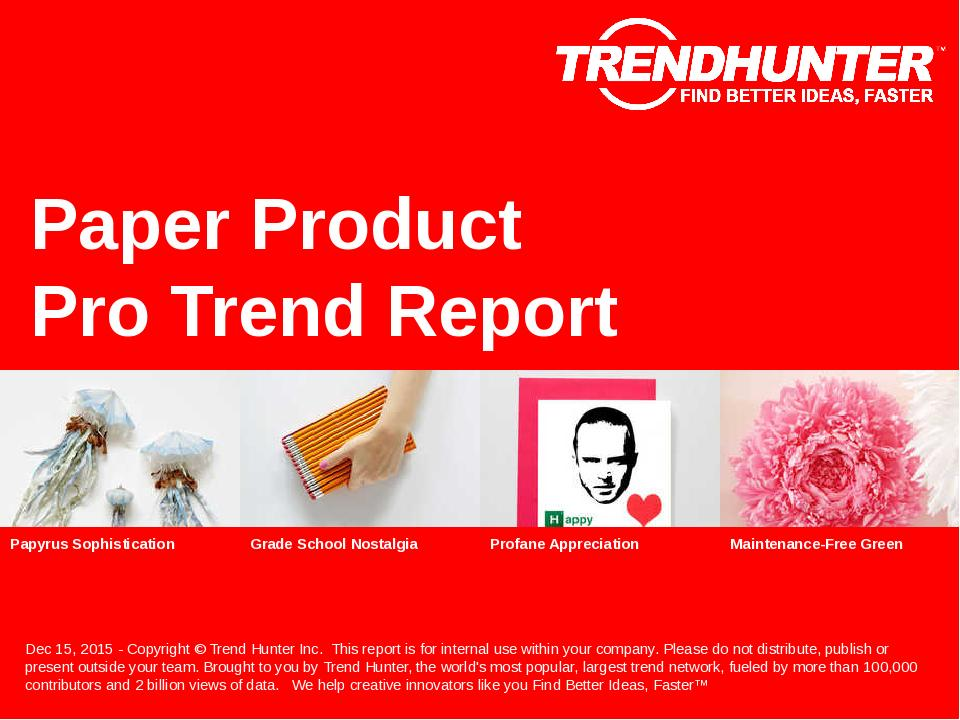 Paper Product Trend Report Research