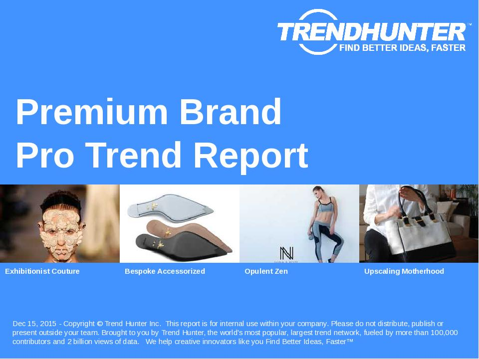 Premium Brand Trend Report Research