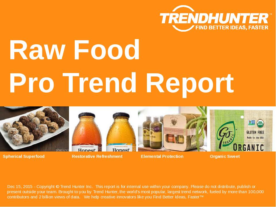 Raw Food Trend Report Research