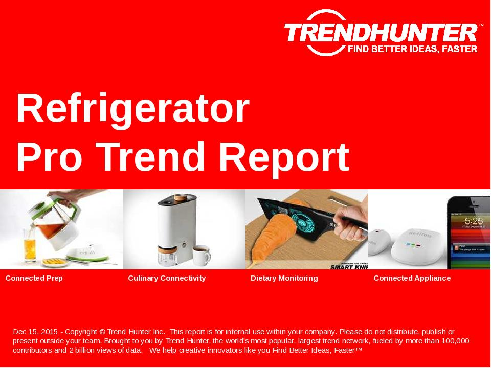 Refrigerator Trend Report Research