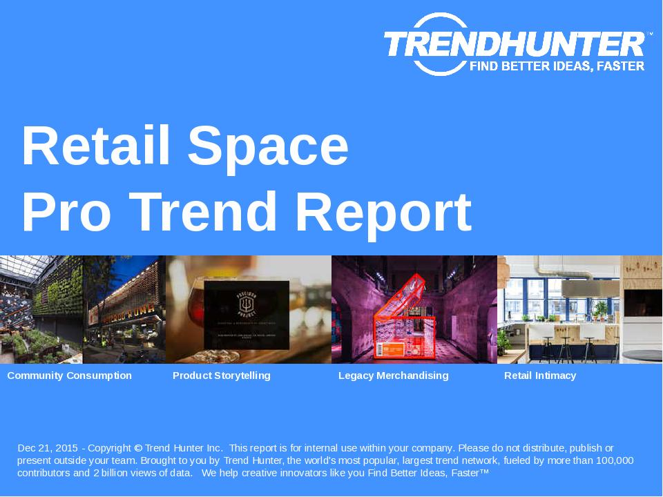 Retail Space Trend Report Research