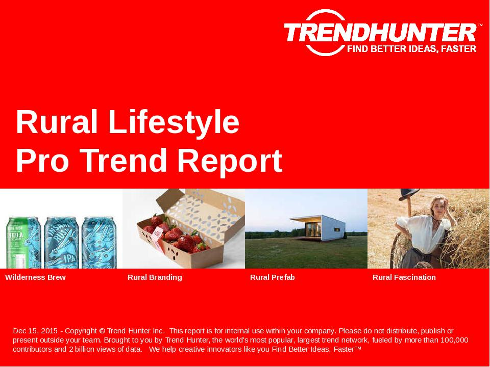 Rural Lifestyle Trend Report Research