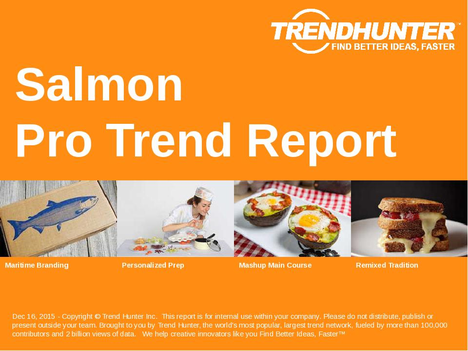 Salmon Trend Report Research