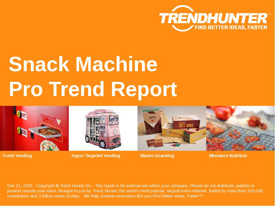 Snack Machine Trend Report Research
