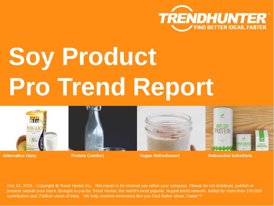 Soy Product Trend Report Research