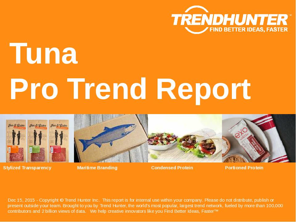 Tuna Trend Report Research