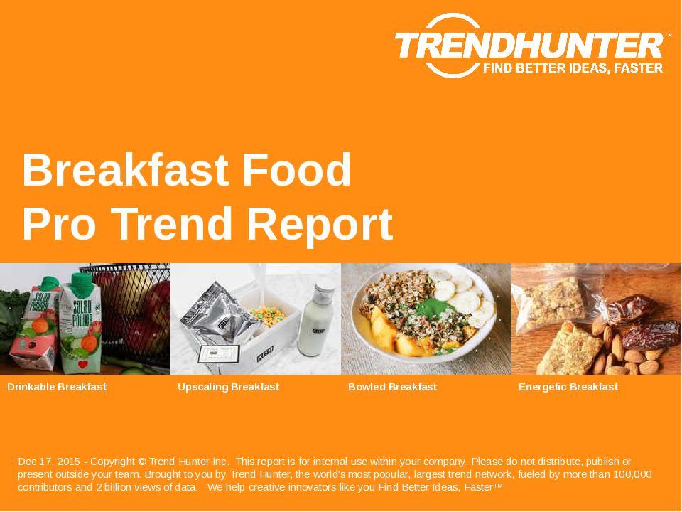Breakfast Food Trend Report Research