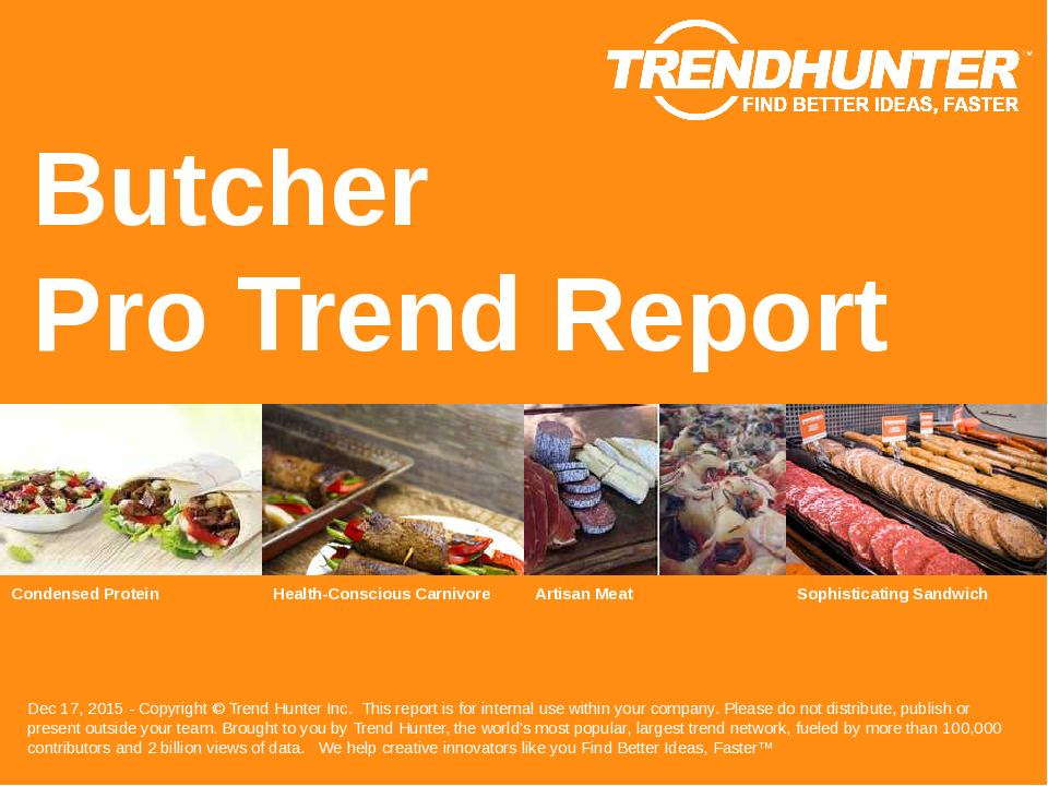 Butcher Trend Report Research