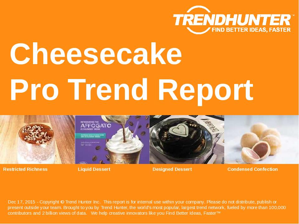 Cheesecake Trend Report Research