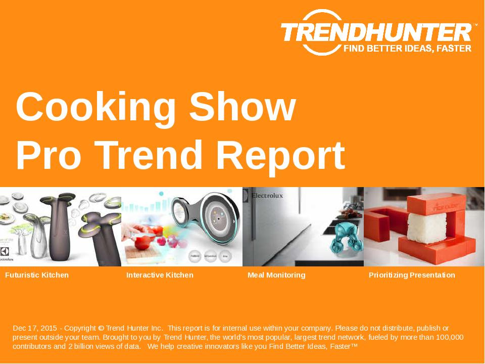 Cooking Show Trend Report Research