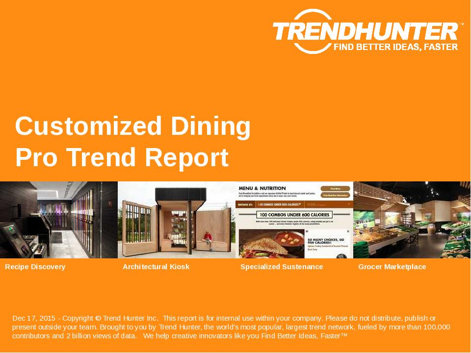 Customized Dining Trend Report Research