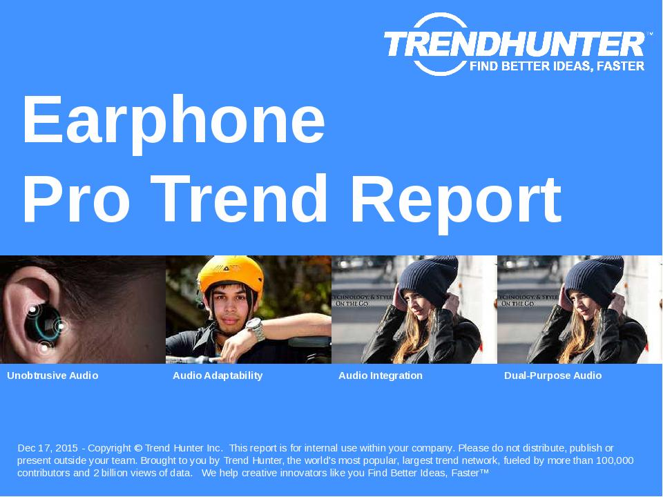 Earphone Trend Report Research