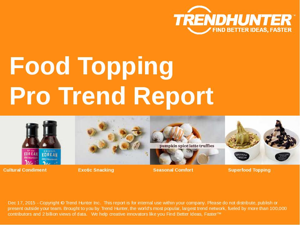 Food Topping Trend Report Research