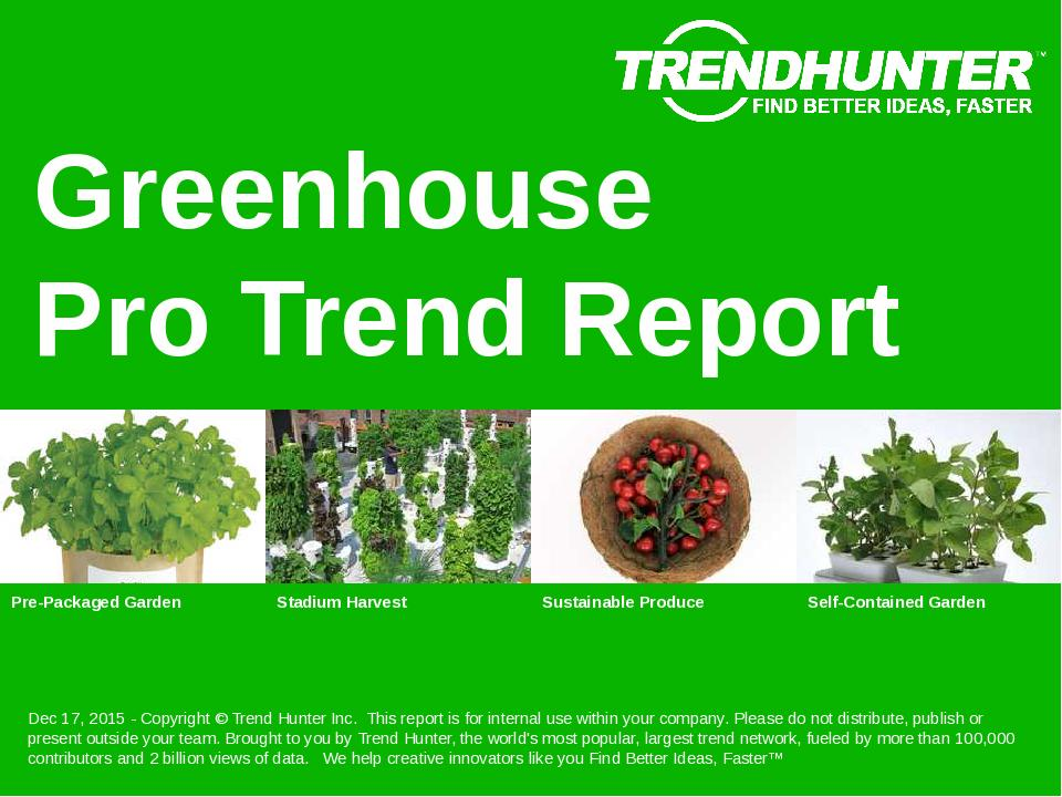 Greenhouse Trend Report Research