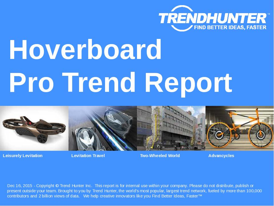 Hoverboard Trend Report Research