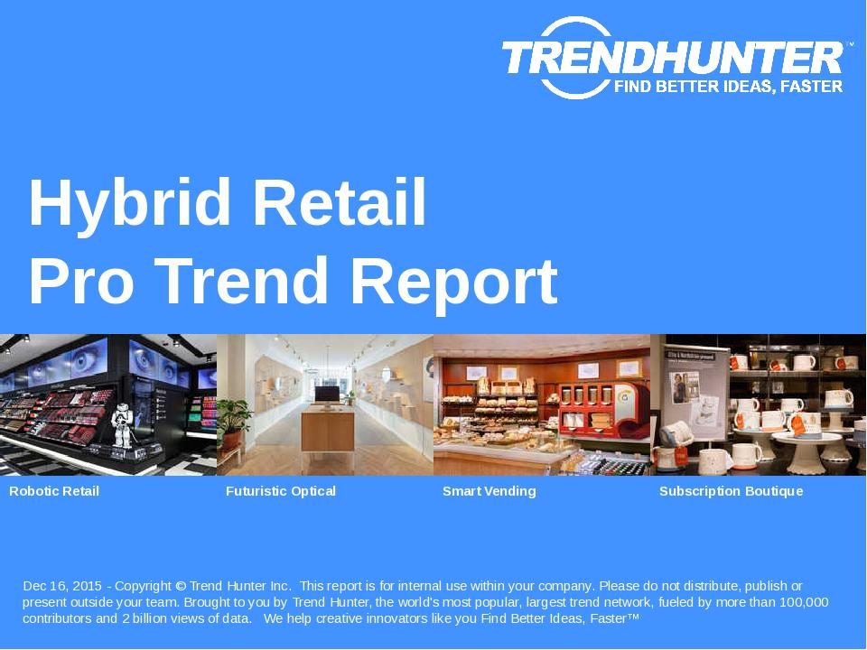 Hybrid Retail Trend Report Research