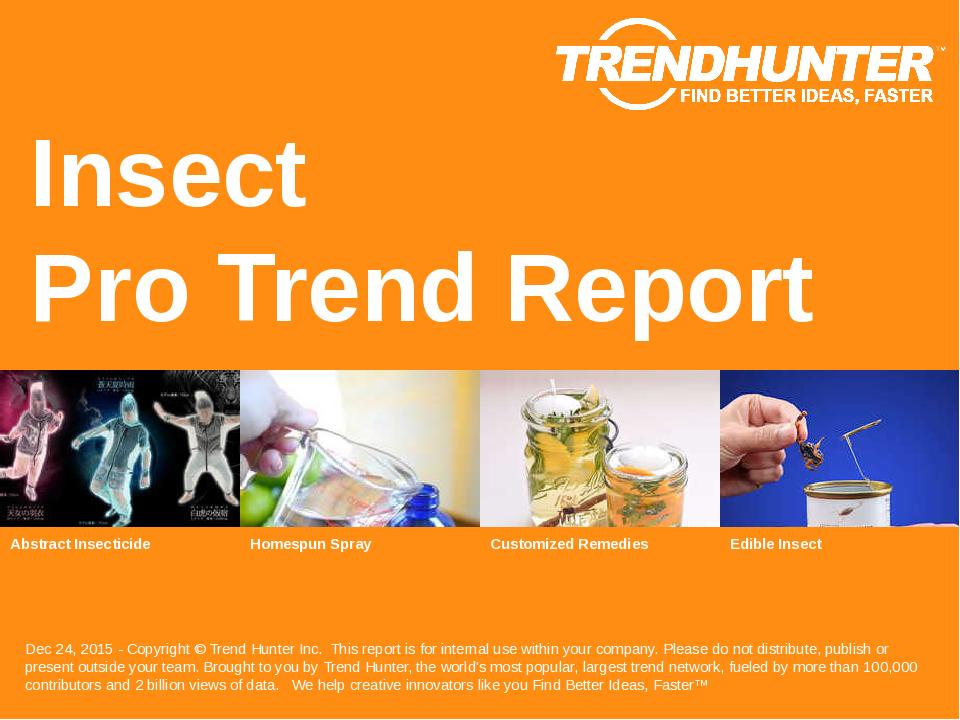 Insect Trend Report Research