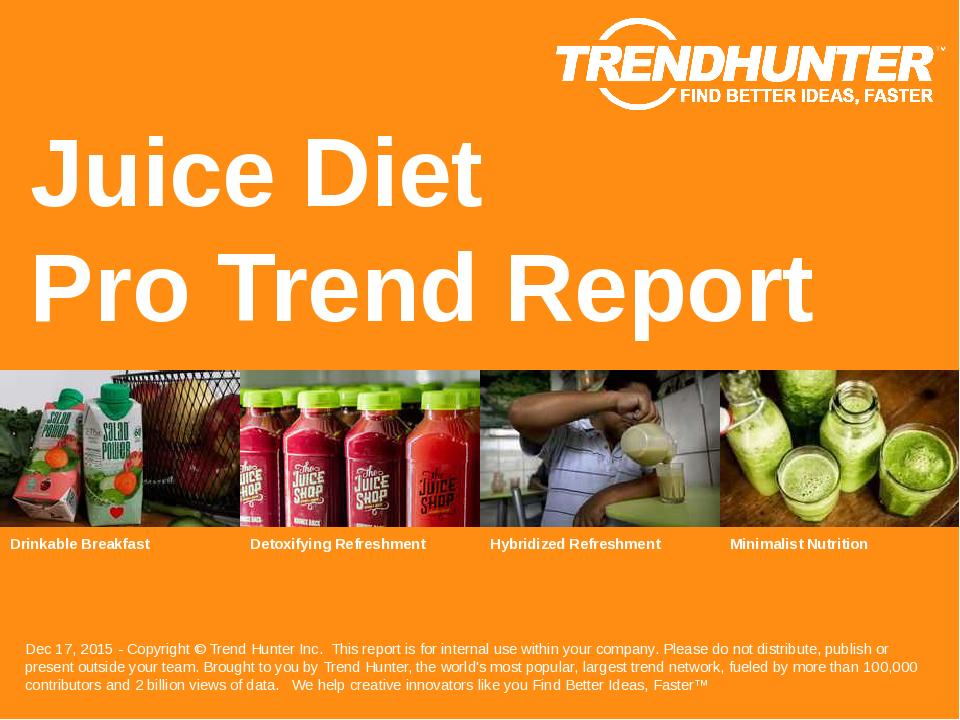 Juice Diet Trend Report Research