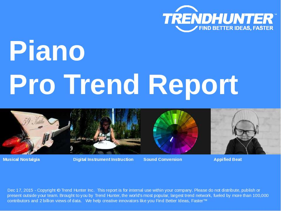Piano Trend Report Research