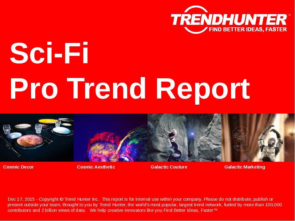 Sci-Fi Trend Report Research
