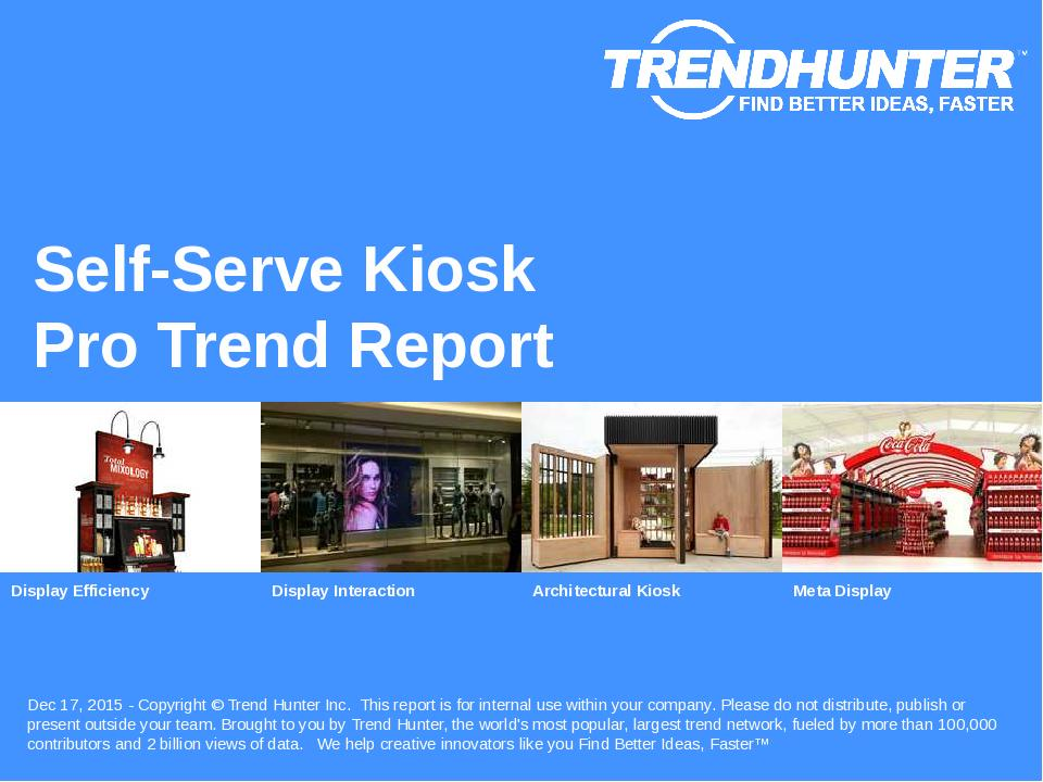 Self-Serve Kiosk Trend Report Research