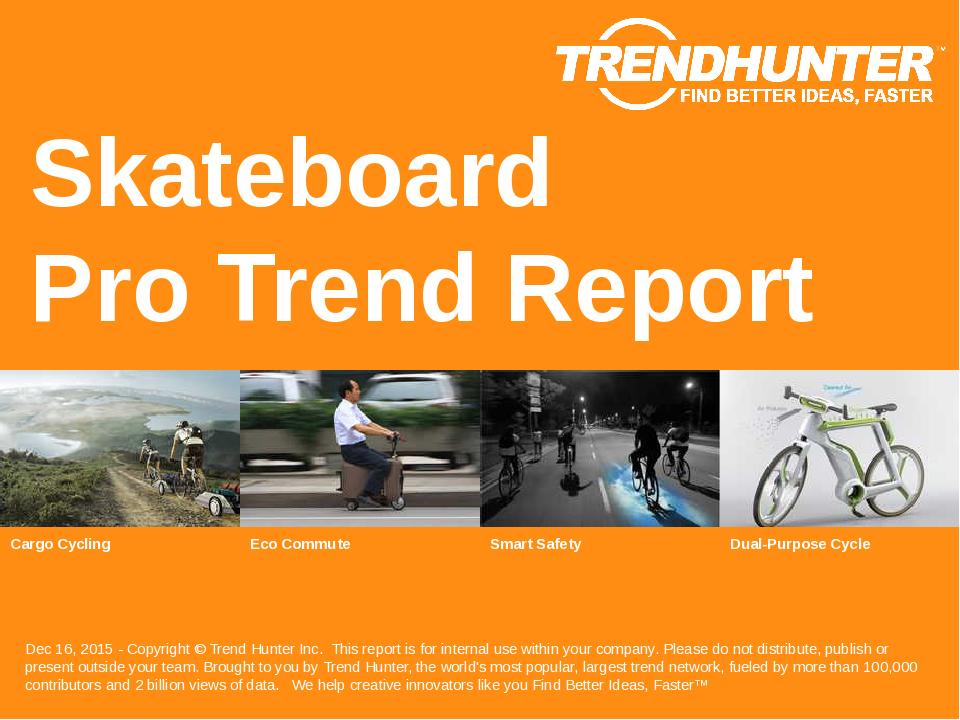 Skateboard Trend Report Research