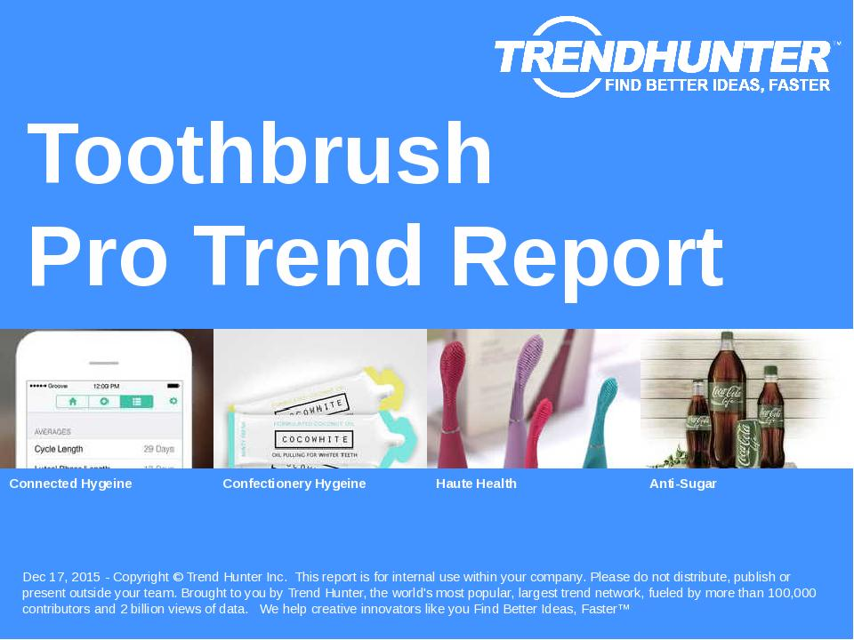 Toothbrush Trend Report Research