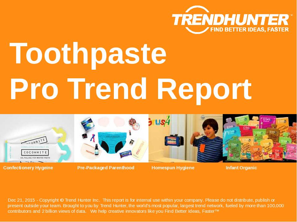 Toothpaste Trend Report Research