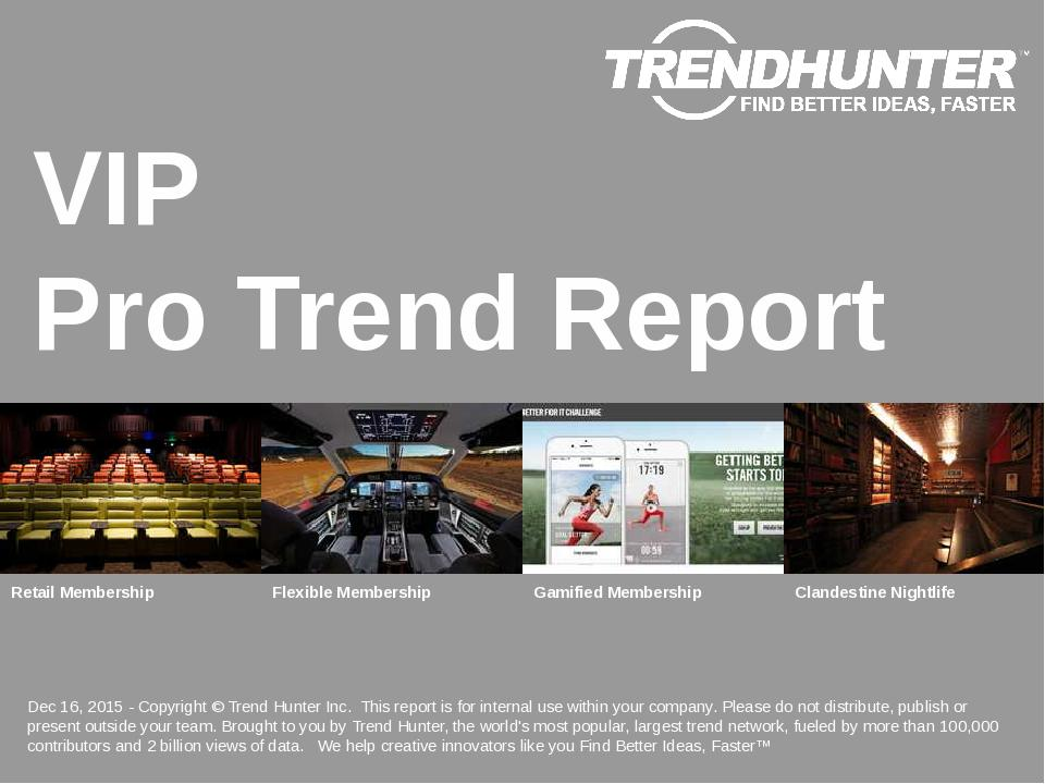 VIP Trend Report Research