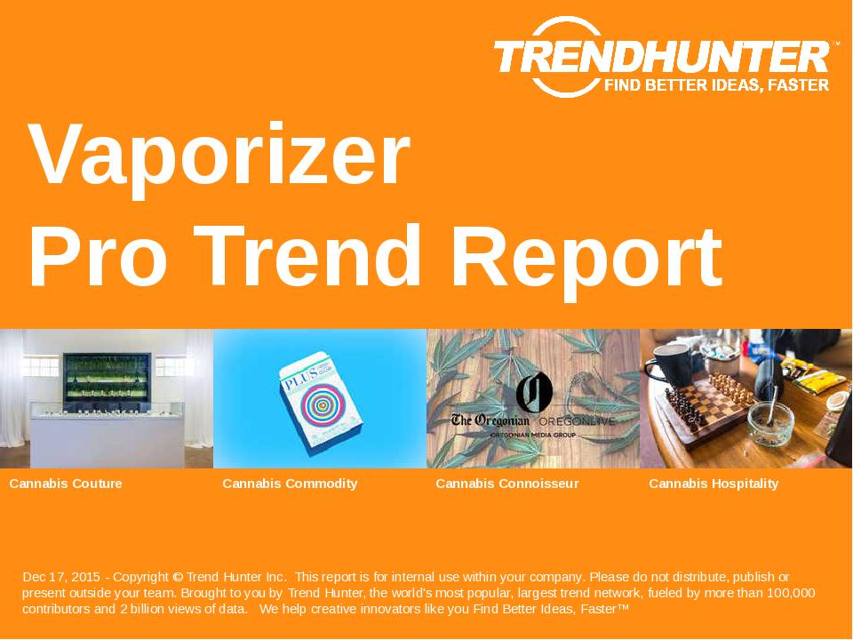 Vaporizer Trend Report Research