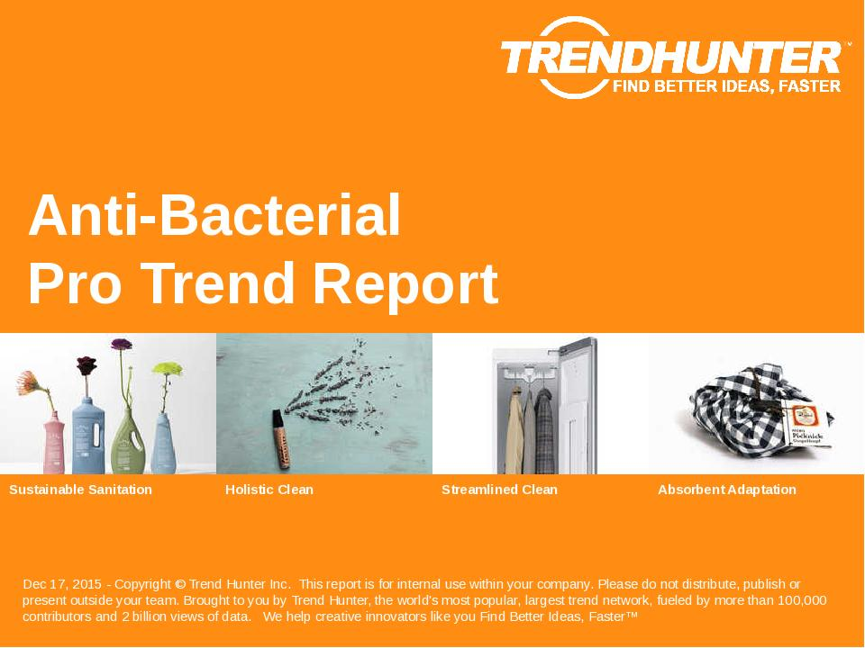Anti-Bacterial Trend Report Research